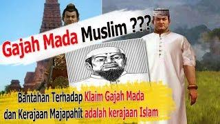 Video Bantahan Terhadap Klaim Gajah Mada dan Majapahit adalah Kerajaan Islam MP3, 3GP, MP4, WEBM, AVI, FLV Desember 2018