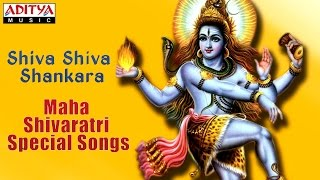 Shiva Shiva Shankara - Lord Shiva Songs | Maha Shivaratri Special