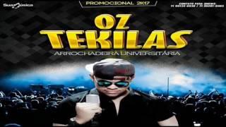 OZ TEKILAS   CD COMPLETO 2017OZ TEKILAS   CD COMPLETO 2017