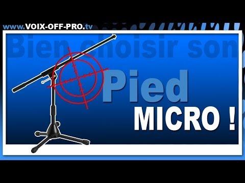 EP.033 Comment bien choisir son pied de micro !