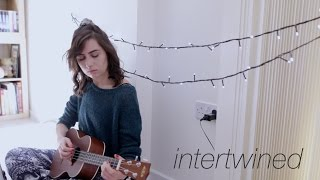Intertwined - Original Song || dodie