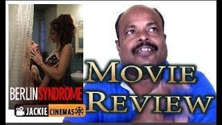 Nonton Berlin Syndrome  2017  Movie Review In Tamil By Jackiesekar   Jackiecinemas   World Movies Film Subtitle Indonesia Streaming Movie Download