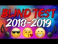 Download Video BLIND TEST 2018-2019 !! (50 TITRES)