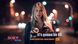 Robin Schulz feat. James Blunt – OK By Noky
