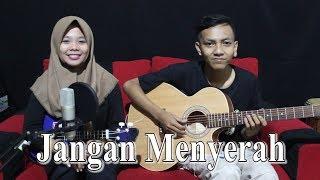D'Masiv - Jangan Menyerah Cover by Ferachocolatos ft. Gilang