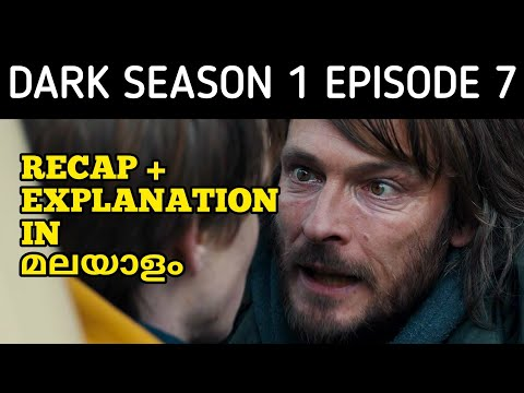 Dark Series Season 1 Episode 7 - Recap & Explanation In Malayalam