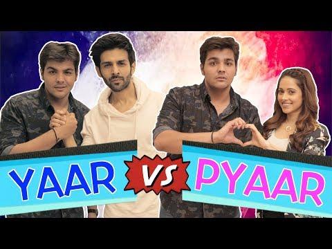 Yaar Vs Pyaar Ft. Kartik Aaryan & Nushrat Bharucha | Ashish Chanchlani (видео)
