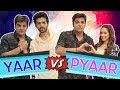 Yaar Vs Pyaar Ft. Kartik Aaryan & Nushrat Bharucha | Ashish Chanchlani waptubes