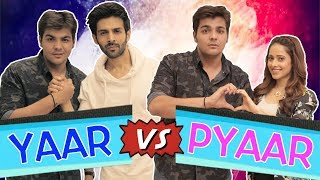 Video Yaar Vs Pyaar Ft. Kartik Aaryan & Nushrat Bharucha | Ashish Chanchlani MP3, 3GP, MP4, WEBM, AVI, FLV April 2018