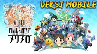 Download Video Kok Beginiiii...??? | World of Final Fantasy Meli-Melo [JP] Android/iOS RPG (Indonesia) MP3 3GP MP4