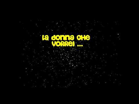 , title : 'La donna che vorrei - Gigi D'alessio'