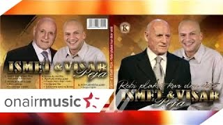 Ismet&Visar Peja - Prej Zemanit Djalo Te Lezetit (Official Song)