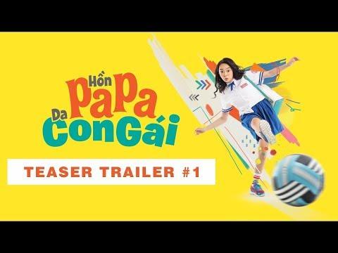 Trailer phim Hồn Papa da con gái | Phim chiếu rạp | 321 Action - Thời lượng: 81 giây.