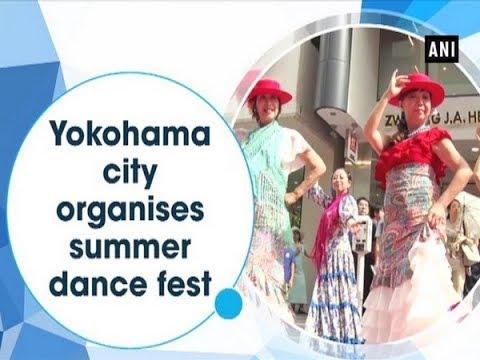 Yokohama city organises summer dance fest   - #ANI News (видео)