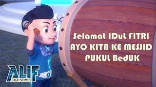 Lagu Anak Islami | Alif The Series Eps 04 Beduk Takbir | Lagu Anak Indonesia