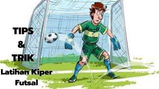 Video latihan kiper futsal terhebat indonesia MP3, 3GP, MP4, WEBM, AVI, FLV September 2017