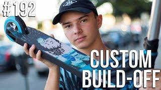 Video Custom Build Off 5!! - Part 1 (ft Austin Spencer) │ The Vault Pro Scooters MP3, 3GP, MP4, WEBM, AVI, FLV November 2018