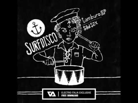 Surfdisco - Tamburo Basso (Original Mix)