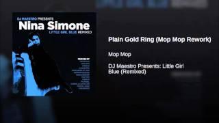 Nina Simone - Plain Gold Ring (Mop Mop Rework)