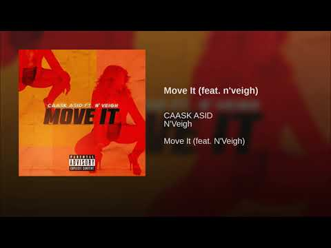 Move It (feat. n'veigh)