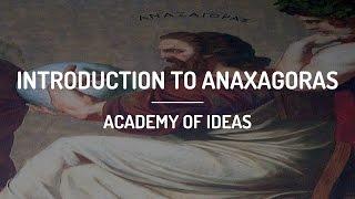 Introduction To Anaxagoras