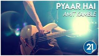 20150829 - KSM - Songs - Pyaar Hai - Bro. Amit Kamble