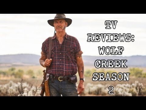 TV Reviews: Wolf Creek - Season 2