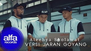 Video Jaran Goyang Sholawat - Aleehya (Official Music Video) MP3, 3GP, MP4, WEBM, AVI, FLV Agustus 2018