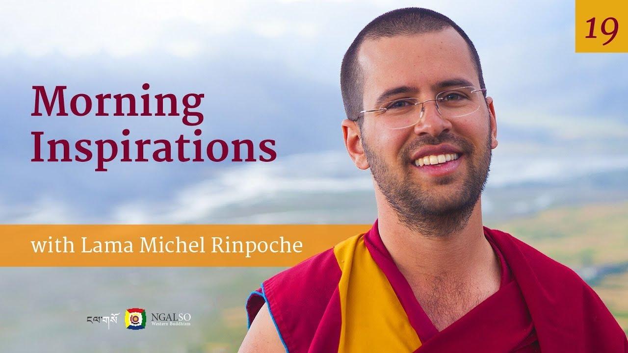 Morning Inspirations con Lama Michel Rinpoche - L'importanza degli impegni - 12 Novembre 2018