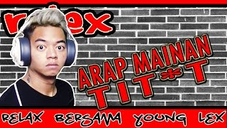 Video RELEX #32 - NONTONIN ARAP MAIN T*TIT ! MP3, 3GP, MP4, WEBM, AVI, FLV November 2018