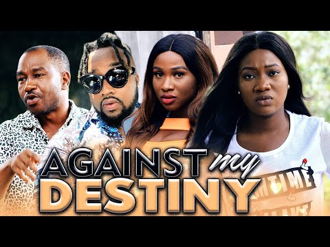 AGAINST MY DESTINY (Evergreen Hit Movie) 2020 Latest Nigerian Nollywood Movie Full HD