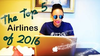 iTravel2Getaway Travel Series - 2016 Top Airlines (in my opinion)