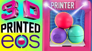 DIY 3D Printed EOS Lip Balm! | How To Print Out A REAL EOS! | Watch Me Use A 3D PRINTER! | 4D EOS! - YouTube