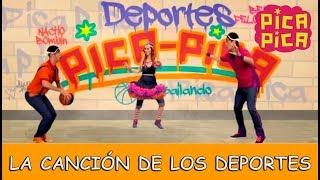 Pica-Pica - La Canción de los Deportes (Videoclip Oficial)