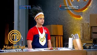 Video MASTERCHEF INDONESIA - Bukhori Perkenalkan Makanan Asal Papua | Audisi 2 | Part 1 MP3, 3GP, MP4, WEBM, AVI, FLV Mei 2019