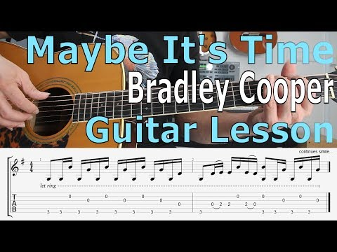 Bradley Cooper, Maybe It's Time  (A Star Is Born) Guitar Lesson, TAB, Chords, Tutorial Mp3