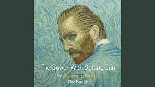 The Sower with Setting Sun (From Loving Vincent Original Motion Picture Soundtrack)