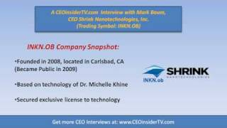 INKN - Shrink Nanotechnologies (INKN.ob) CEO Interview With Mark Baum