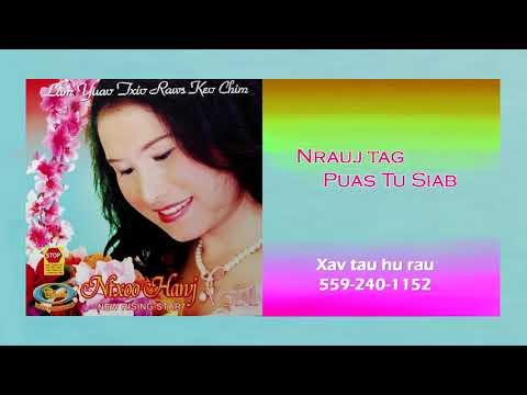 Ntxoo Hawj Nrauj Tag Puas Tu Siab (видео)