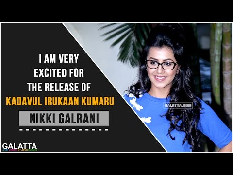 I-am-very-excited-for-the-release-of-Kadavul-Irukaan-Kumaru--Nikki-Galrani