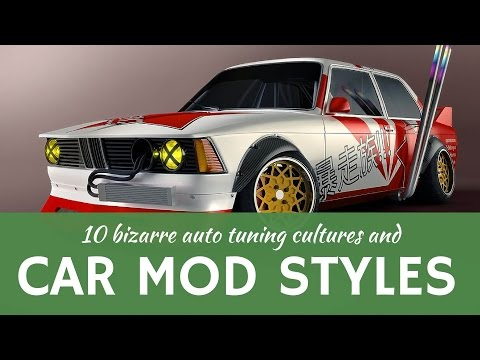 10 car TUNING cultures & bizarre auto modification styles