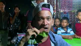 BROWNIS - Ruben Keliling Pasar Malam (18/2/18) Part 3