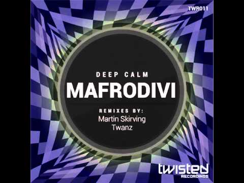 Deep Calm: Mafrodivi (Martin Skirving Remix)