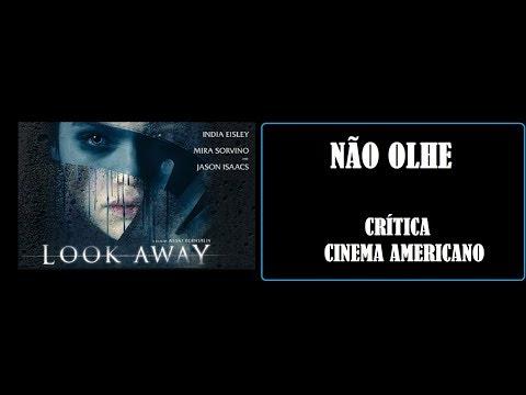Kinoplex - NÃO OLHE  LOOK AWAY  CRÍTICA I CINEMA AMERICANO