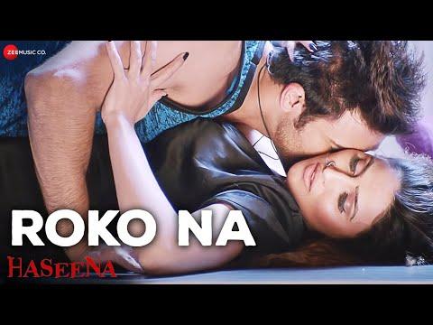 Roko Na Songs mp3 download and Lyrics