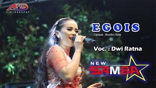 Egois DWI RATNA Cover New Samba Live Sumberteguh Jombang