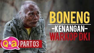 Video Boneng & Kenangan WARKOP DKI (Q&A part 3) MP3, 3GP, MP4, WEBM, AVI, FLV September 2018