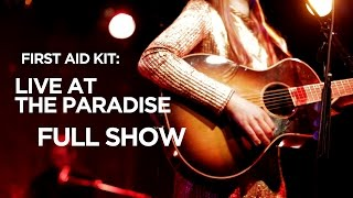 Download Lagu First Aid Kit – Live at The Paradise (Full Show) Mp3