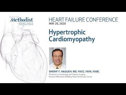Hypertrophic Cardiomyopathy (Sherif Nagueh, MD) May 20, 2020