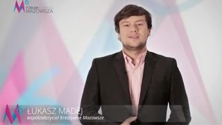 Łukasz Madej zaprasza na 6 Forum Rozwoju Mazowsza